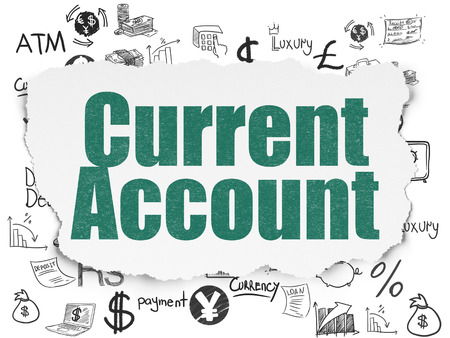 current account: Money concept: Painted green text Current Account on Torn Paper background with  Hand Drawn Finance Icons Stock Photo