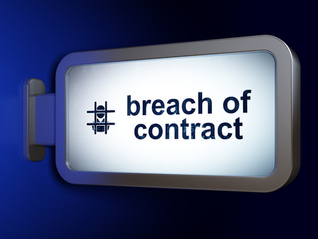 bill of rights: Law concept: Breach Of Contract and Criminal on advertising billboard background, 3d render