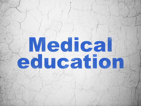 medical education: Education concept: Blue Medical Education on textured concrete wall background