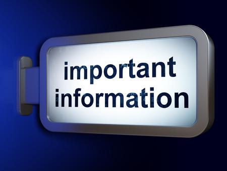 important information: Information concept: Important Information on advertising billboard background, 3d render