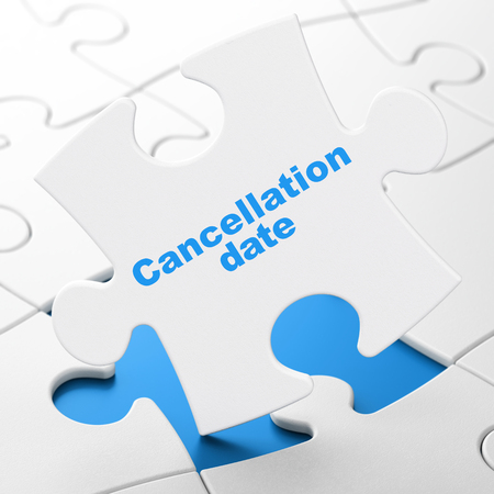 cancellation: Timeline concept: Cancellation Date on White puzzle pieces background, 3d rendering