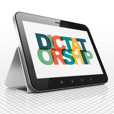 dictatorship: Political concept: Tablet Computer with Painted multicolor text Dictatorship on display 3D rendering