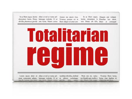 regime: Politics concept: newspaper headline Totalitarian Regime on White background, 3D rendering