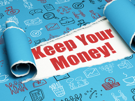 keep your hands: Finance concept: red text Keep Your Money! under the curled piece of Blue torn paper with  Hand Drawn Business Icons, 3D rendering