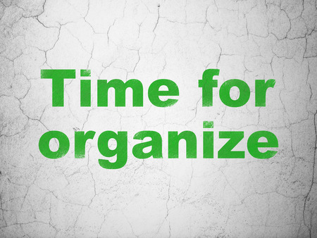 organize: Time concept: Green Time For Organize on textured concrete wall background