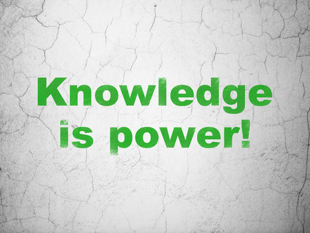 green power: Education concept: Green Knowledge Is power! on textured concrete wall background