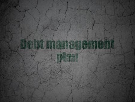 debt management: Finance concept: Green Debt Management Plan on grunge textured concrete wall background