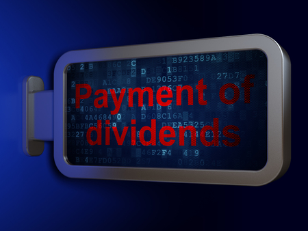 dividends: Currency concept: Payment Of Dividends on advertising billboard background, 3D rendering
