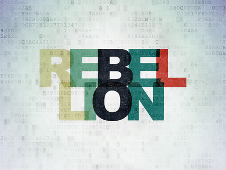 rebellion: Political concept: Painted multicolor text Rebellion on Digital Data Paper background