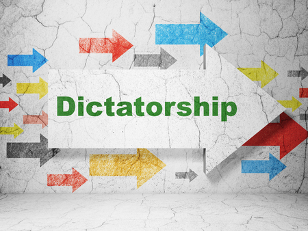 dictatorship: Politics concept:  arrow with Dictatorship on grunge textured concrete wall background, 3D rendering Stock Photo