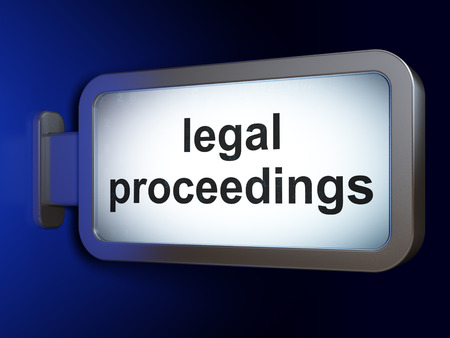 proceedings: Law concept: Legal Proceedings on advertising billboard background, 3D rendering
