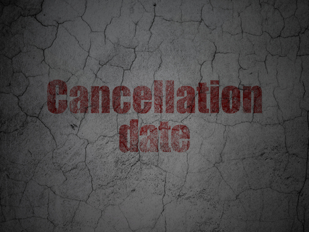cancellation: Time concept: Red Cancellation Date on grunge textured concrete wall background Stock Photo