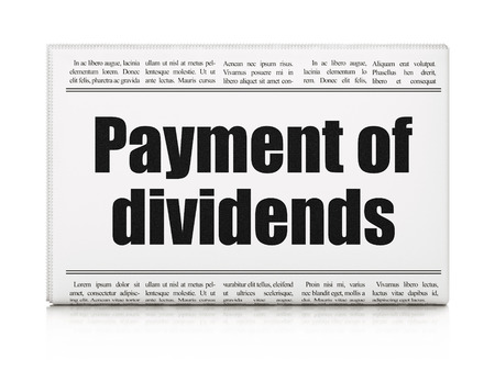 dividends: Money concept: newspaper headline Payment Of Dividends on White background, 3D rendering Stock Photo
