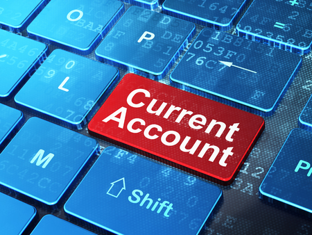 current account: Currency concept: computer keyboard with word Current Account on enter button background, 3D rendering