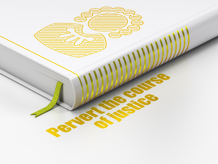 pervert: Law concept: closed book with Gold Judge icon and text Pervert the course Of Justice on floor, white background, 3D rendering Stock Photo