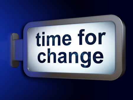 cronologia: Time concept: Time for Change on advertising billboard background, 3D rendering
