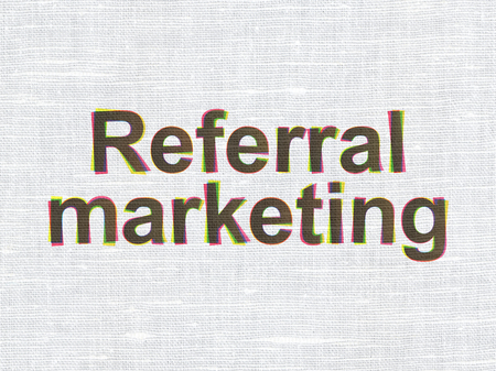referral marketing: Advertising concept: CMYK Referral Marketing on linen fabric texture background