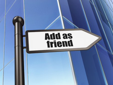 add as friend: Social network concept: sign Add as Friend on Building background, 3D rendering