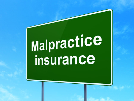 malpractice: Insurance concept: Malpractice Insurance on green road highway sign, clear blue sky background, 3D rendering