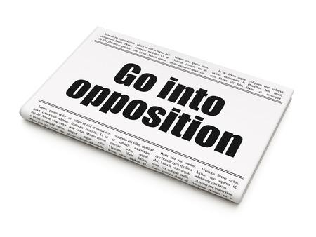 newspaper headline: Political concept: newspaper headline Go into Opposition on White background, 3D rendering