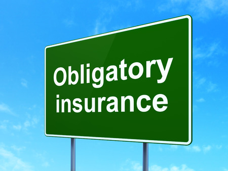 obligatory: Insurance concept: Obligatory Insurance on green road highway sign, clear blue sky background, 3D rendering