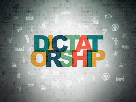 dictatorship: Politics concept: Painted multicolor text Dictatorship on Digital Data Paper background with  Hand Drawn Politics Icons