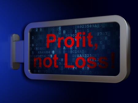 profit or loss: Finance concept: Profit, Not Loss! on advertising billboard background, 3D rendering Foto de archivo