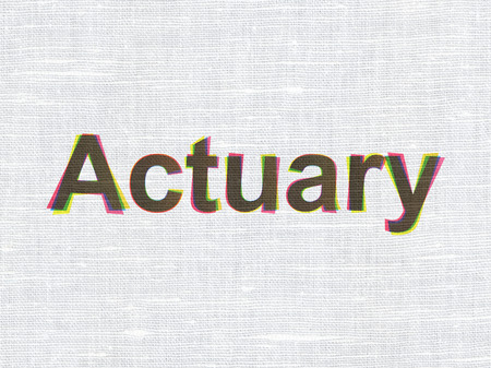 actuary: Insurance concept: CMYK Actuary on linen fabric texture background Stock Photo