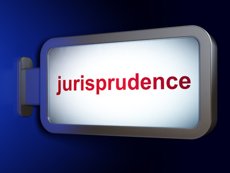 jurisprudence: Law concept: Jurisprudence on advertising billboard background, 3D rendering