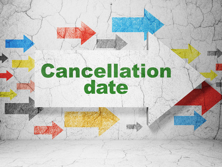 cancellation: Law concept:  arrow with Cancellation Date on grunge textured concrete wall background, 3D rendering Stock Photo