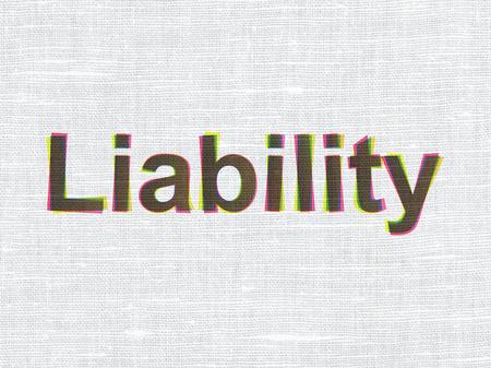 liability: Insurance concept: CMYK Liability on linen fabric texture background