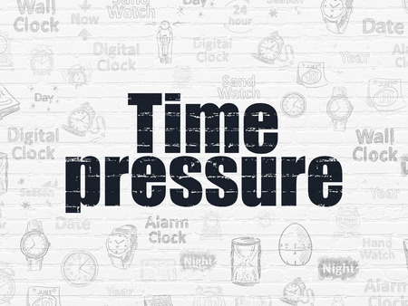 time pressure: Timeline concept: Painted black text Time Pressure on White Brick wall background with  Hand Drawing Time Icons