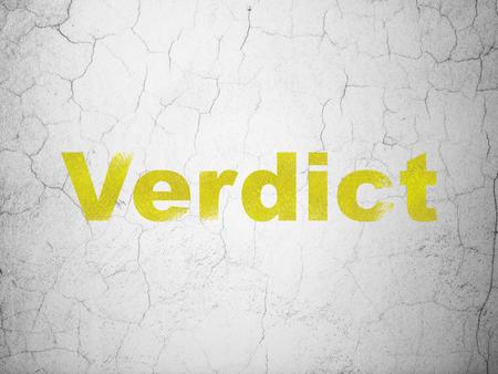 verdict: Law concept: Yellow Verdict on textured concrete wall background Stock Photo
