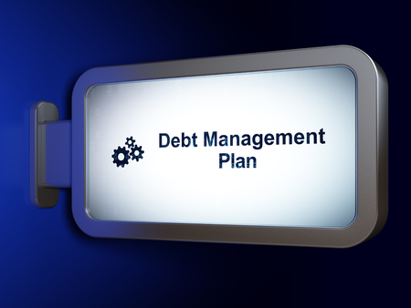 debt management: Business concept: Debt Management Plan and Gears on advertising billboard background, 3D rendering Stock Photo