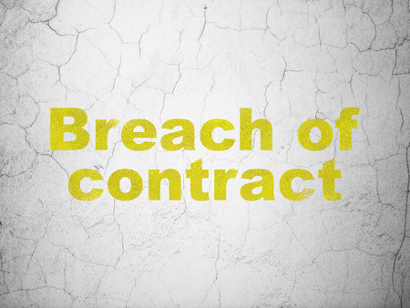 cement court: Law concept: Yellow Breach Of Contract on textured concrete wall background