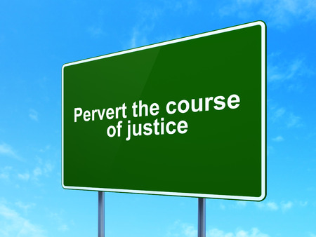 pervert: Law concept: Pervert the course Of Justice on green road highway sign, clear blue sky background, 3D rendering