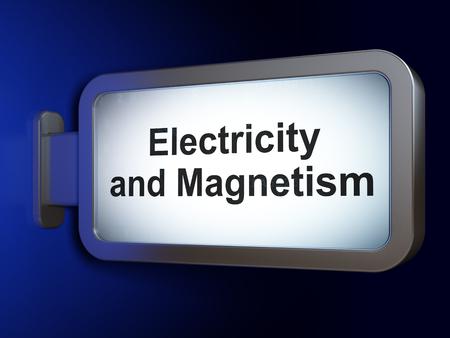magnetismo: Concepto de la ciencia: Electricidad y Magnetismo en publicidad fondo cartelera, 3D