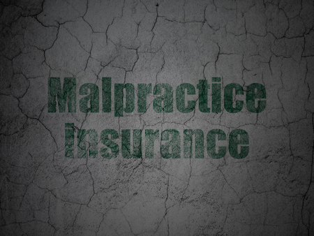 malpractice: Insurance concept: Green Malpractice Insurance on grunge textured concrete wall background Stock Photo