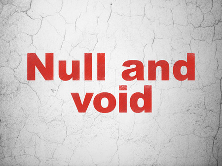 null: Law concept: Red Null And Void on textured concrete wall background