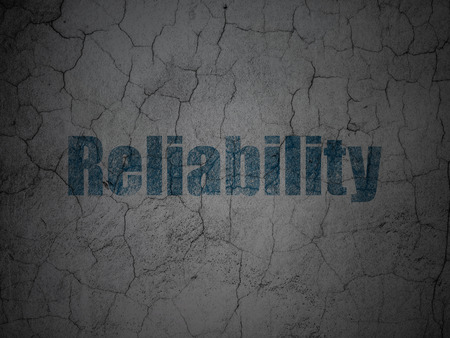 reliability: Business concept: Blue Reliability on grunge textured concrete wall background