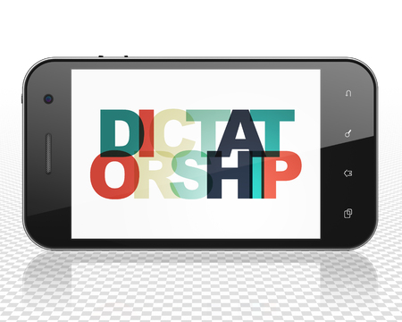 dictatorship: Politics concept: Smartphone with Painted multicolor text Dictatorship on display, 3D rendering