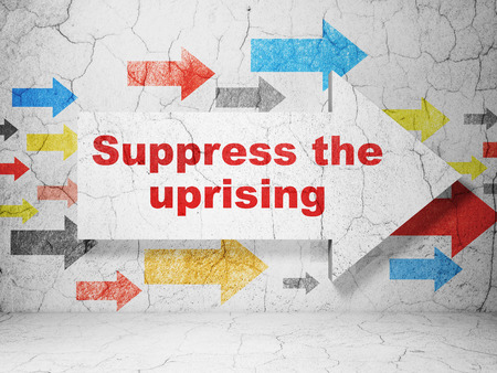 uprising: Politics concept:  arrow with Suppress The Uprising on grunge textured concrete wall background, 3D rendering Stock Photo