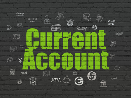 current account: Money concept: Painted green text Current Account on Black Brick wall background with  Hand Drawn Finance Icons