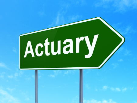 actuary: Insurance concept: Actuary on green road highway sign, clear blue sky background, 3D rendering