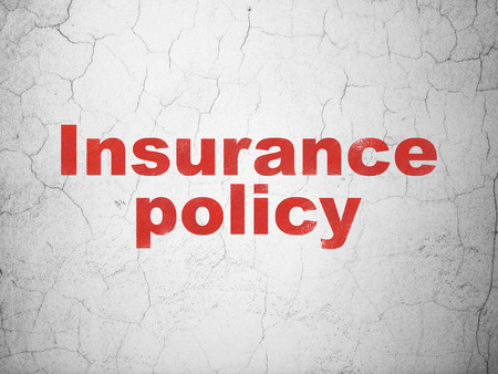 insurance policy: Insurance concept: Red Insurance Policy on textured concrete wall background