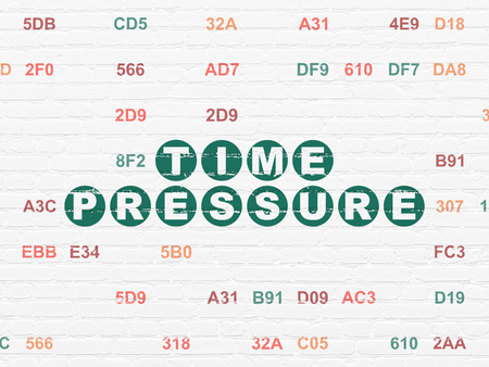 time pressure: Timeline concept: Painted green text Time Pressure on White Brick wall background with Hexadecimal Code