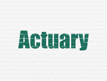 actuary: Insurance concept: Painted green text Actuary on White Brick wall background Stock Photo