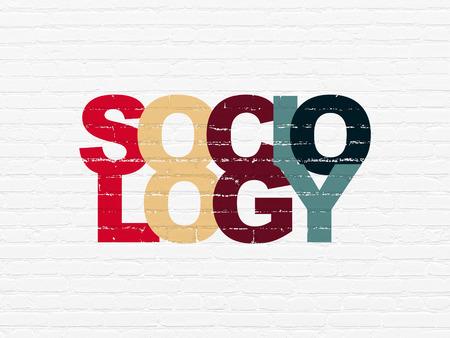 sociologia: Aprendizaje de conceptos: Pintado Sociología texto multicolor en blanco del ladrillo la pared de fondo Foto de archivo