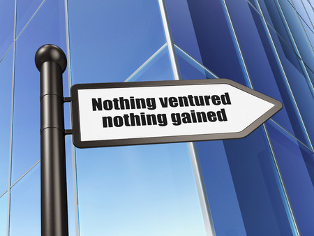 nothing: Business concept: sign Nothing ventured Nothing gained on Building background, 3D rendering