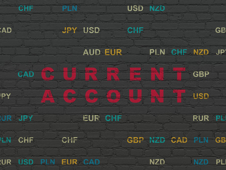 current account: Money concept: Painted red text Current Account on Black Brick wall background with Currency